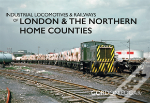 Industrial Locomotives & Railways Of London And Eastern England