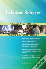 Industrial Robotics A Complete Guide - 2