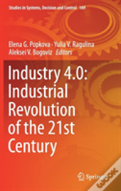 Industry 4.0: Industrial Revolution Of The 21st Century