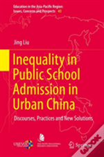 Inequality In Public School Admission In Urban China