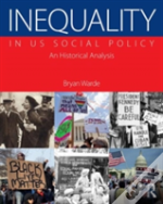 Inequality In Us Social Policy
