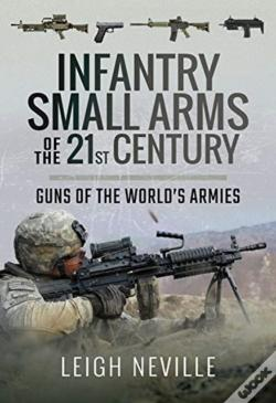Wook.pt - Infantry Small Arms Of The 21st Century