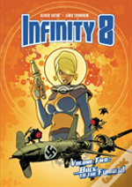 Infinity 8 Vol 2: Back To The Fuhrer