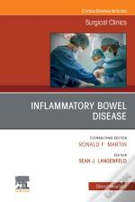 Inflammatory Bowel Disease, An Issue Of Surgical Clinics E-Book