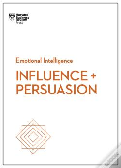 Wook.pt - Influence And Persuasion (Hbr Emotional Intelligence Series)