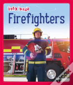 Info Buzz: People Who Help Us: Firefighters