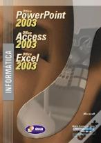 Informática - Microsoft Office Powerpoint 2003, Office Access 2003 e Office Excel 2003