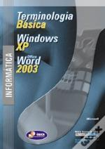 Informática - Terminologia Básica, Windows XP e Office Word 2003