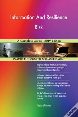 Wook.pt - Information And Resilience Risk A Complete Guide - 2019 Edition
