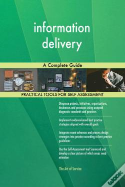 Wook.pt - Information Delivery A Complete Guide