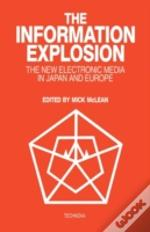 Information Explosion The New Electronic Media