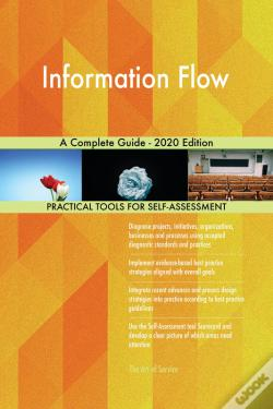 Wook.pt - Information Flow A Complete Guide - 2020 Edition