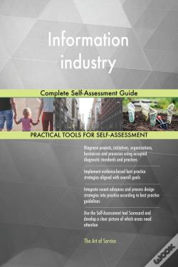 Wook.pt - Information Industry Complete Self-Assessment Guide
