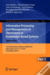 Information Processing And Management Of Uncertainty In Knowledge-Based Systems - Applications