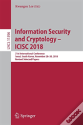 Information Security And Cryptology - Icisc 2018