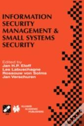 Information Security Management And Small Systems Security
