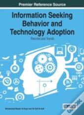 Information Seeking Behavior And Technology Adoption