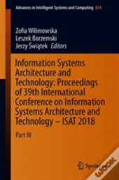 Information Systems Architecture And Technology: Proceedings Of 39th International Conference On Information Systems Architecture And Technology - Isat 2018