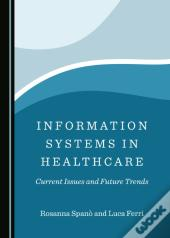 Information Systems In Healthcare