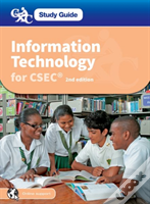 Information Technology For Csec: Cxc Study Guide: Information Technology For Csec