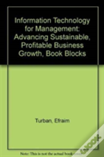 Information Technology For Management: Advancing Sustainable, Profitable Business Growth, 9e Book Blocks