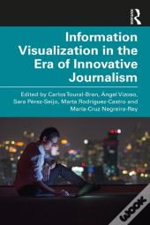 Information Visualization In The Era Of Innovative Journalism