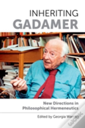 Inheriting Gadamer