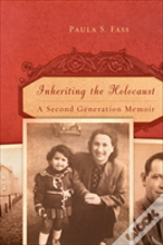 Inheriting The Holocaust