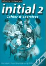 Initial Niveau 2 ; Cahier D'Exercices