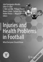 Injuries And Health Problems In Football