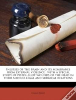 Wook.pt - Injuries Of The Brain And Its Membranes