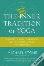 Inner Tradition Of Yoga