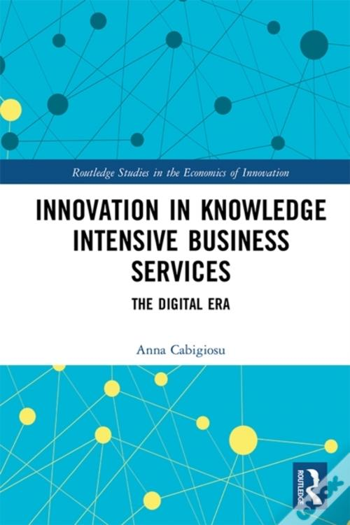 Innovation In Knowledge Intensive Business Services Format Epub Baixar Grátis