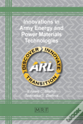 Innovations In Army Energy And Power Materials Technologies
