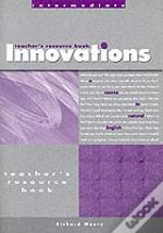 Innovations Intermediateteacher'S Photocopiable Resource Book
