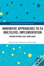 Innovative Approaches To Eu Multilevel Implementation