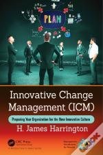 Innovative Change Management (Icm)