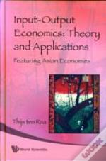 Input-Output Economics: Theory And Applications