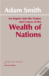 Inquiry Into The Nature And Causes Of The Wealth Of Nationsinquiry Into The Nature And Causes Of The Wealth Of Nations