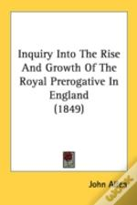 Inquiry Into The Rise And Growth Of The