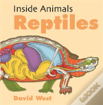 Inside Animals: Reptiles