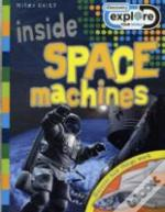 Inside Space Machines