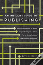 Insiders Guide To Getting Published