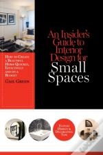 Insider'S Guide To Interior Design For Small Spaces