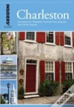 Insiders' Guide(R) To Charleston