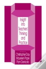 Insights Into Teachers' Thinking And Practice