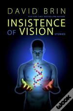 Insistence Of Vision