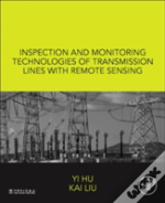 Inspection And Monitoring Technologies Of Transmission Lines With Remote Sensing