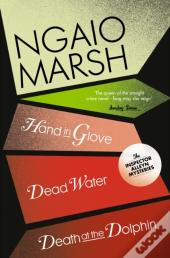 Inspector Alleyn 3-Book Collection 8: Death At The Dolphin, Hand In Glove, Dead Water