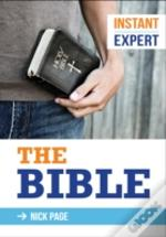 Instant Expert: The Bible